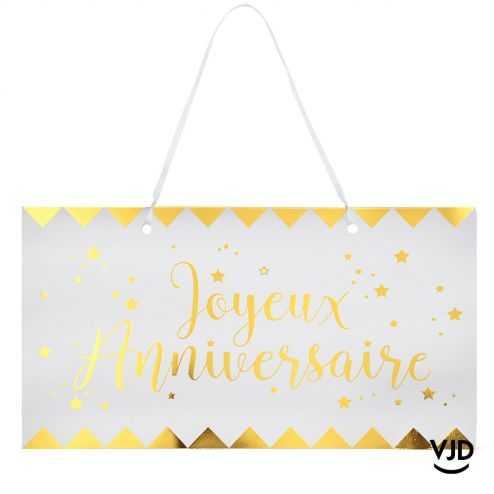 Pancarte carton Joyeux anniversaire blanche et or avec ruban
